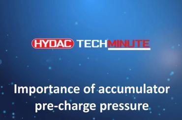 HYDAC TechMinute - Importance of accumulator pre-charge pressure